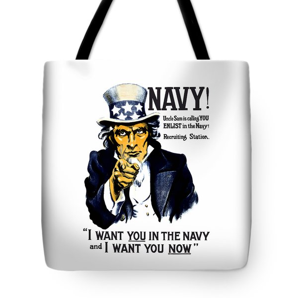 Uncle Sam Wants You In The Navy Tote Bag
