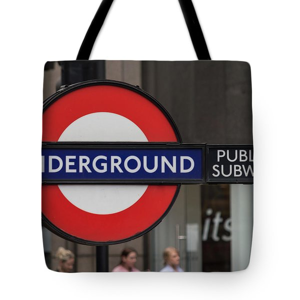Underground Sign London Tote Bag