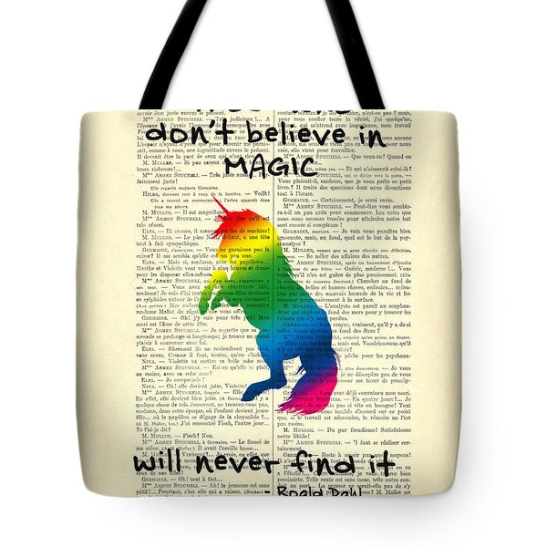 Unicorn Rainbow - Magical Quote Tote Bag