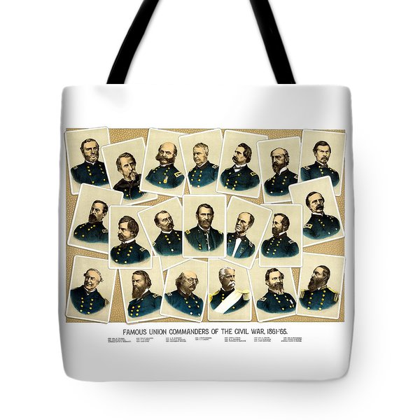 Union Commanders Of The Civil War Tote Bag by War Is Hell Store
