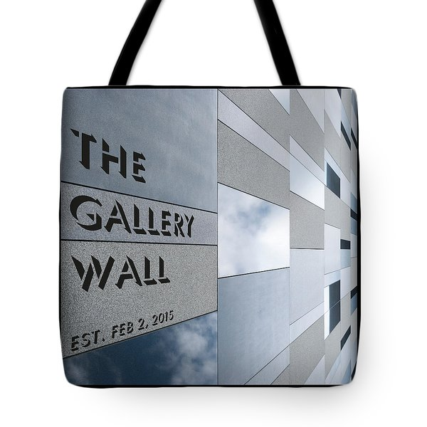 Tote Bag featuring the photograph Up The Wall-the Gallery Wall Logo by Wendy Wilton