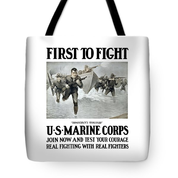 Us Marine Corps - First To Fight  Tote Bag