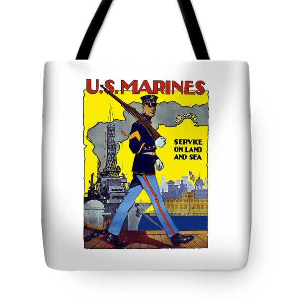 U.s. Marines - Service On Land And Sea Tote Bag by War Is Hell Store