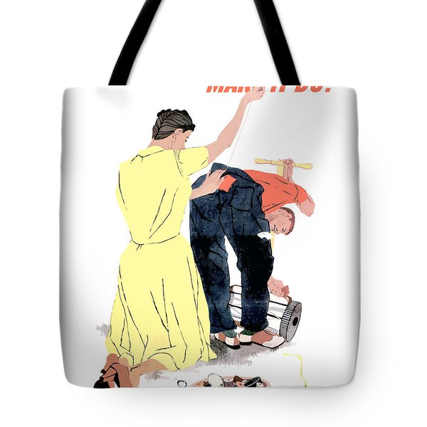 Use It Up - Wear It Out - Make It Do Tote Bag