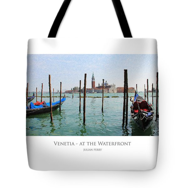 Tote Bag featuring the digital art Venetia - At The Waterfront by Julian Perry