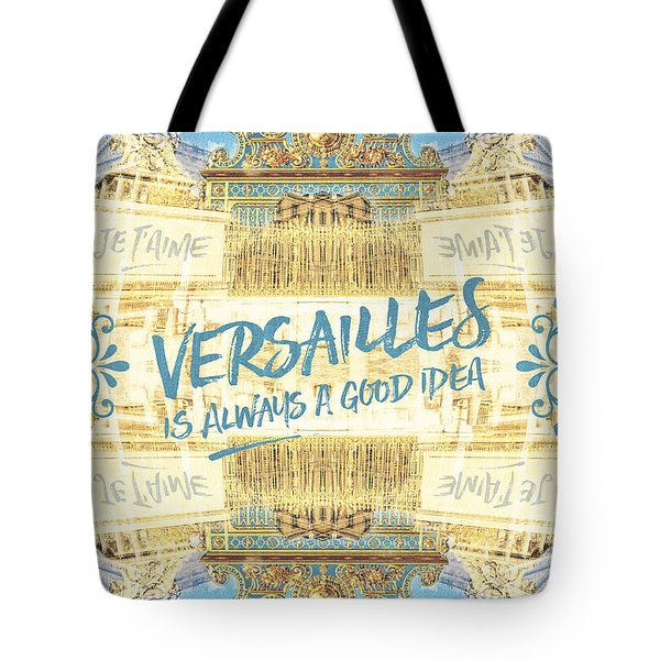 Versailles Is Always A Good Idea Golden Gate Tote Bag