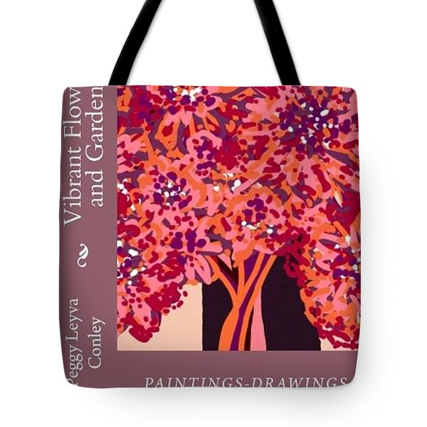 Vibrant Flowers And Gardens Tote Bag