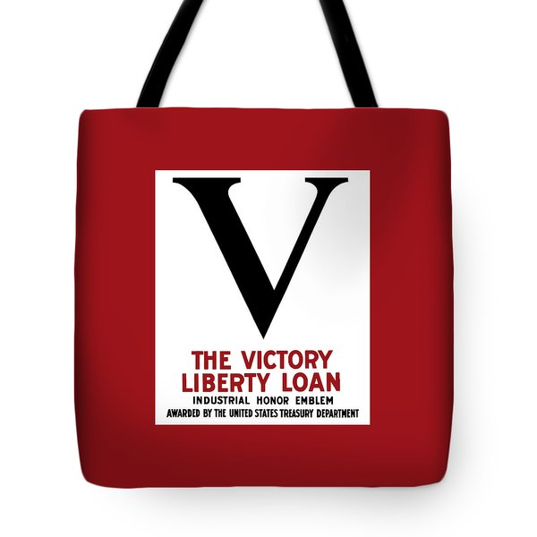 Tote Bag featuring the mixed media Victory Liberty Loan Industrial Honor Emblem by War Is Hell Store
