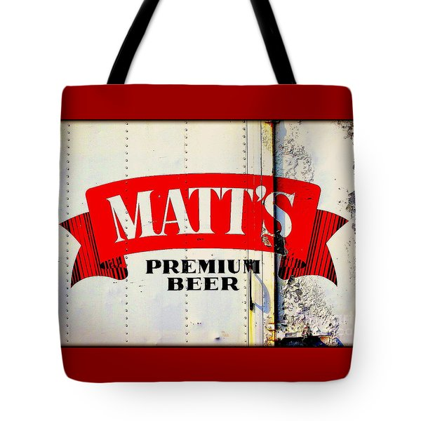 Vintage Matt's Premium Beer Sign Tote Bag by Peter Gumaer Ogden