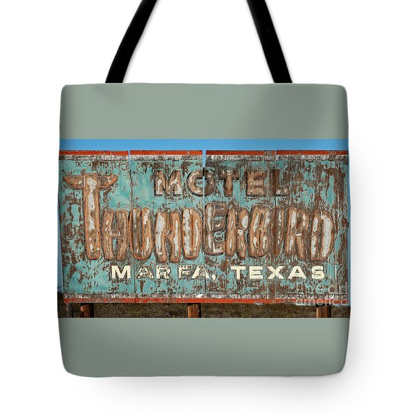Tote Bag featuring the photograph Vintage Weathered Thunderbird Motel Sign Marfa Texas by John Stephens