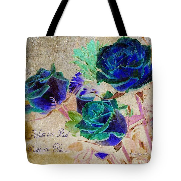Violets Are Red- Roses Are Blue Tote Bag