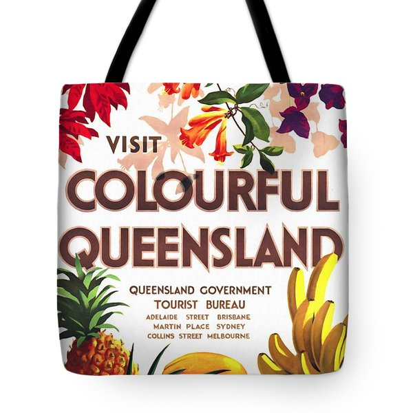 Visit Colorful Queensland - Vintage Poster Restored Tote Bag