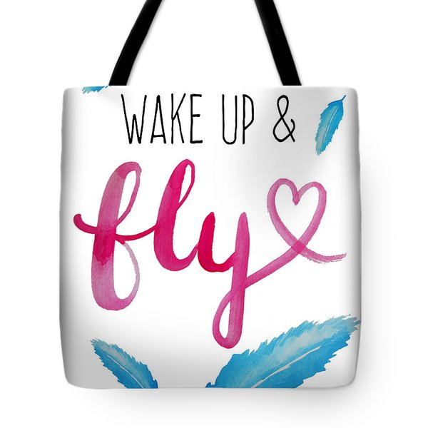 Wake Up And Fly Watercolor Tote Bag