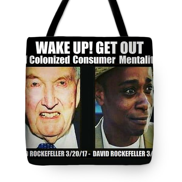 Wake Up Get Out Tote Bag