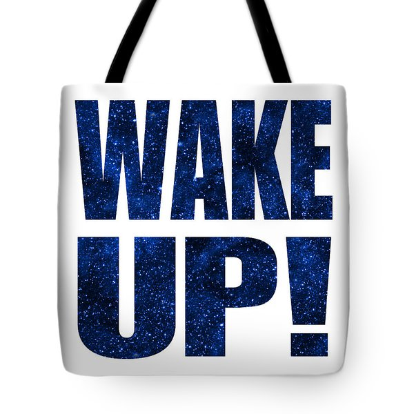 Tote Bag featuring the digital art Wake Up White Background by Ginny Gaura