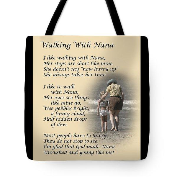 Walking With Nana Tote Bag by Dale Kincaid