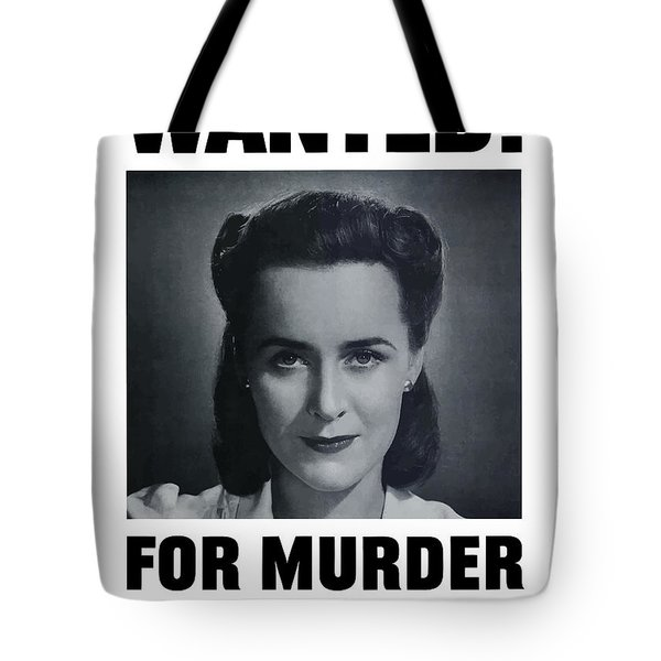 Housewife Wanted For Murder - Ww2 Tote Bag