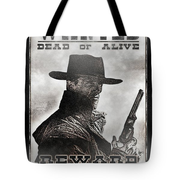 Wanted Poster Notorious Outlaw Tote Bag