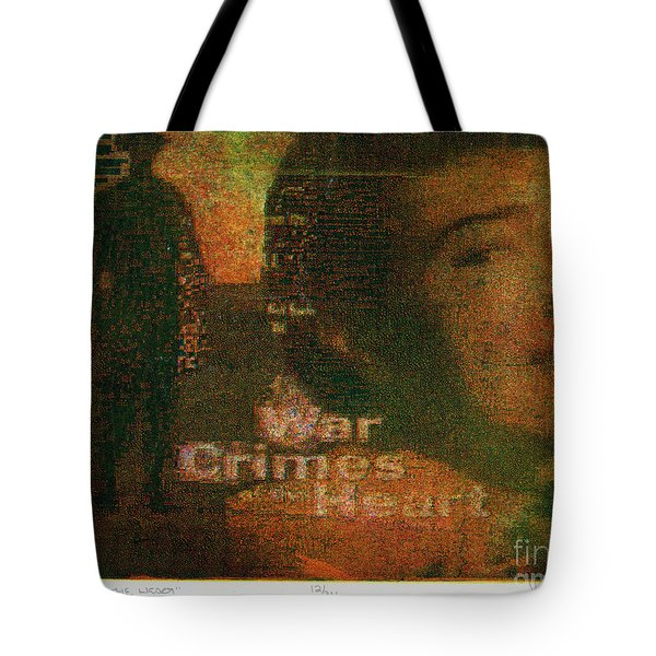 War Crimes Of The Heart Tote Bag