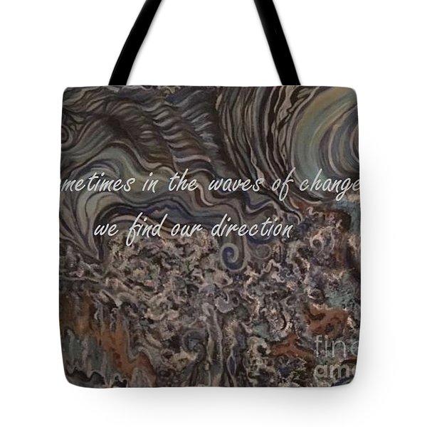 Waves Of Change Tote Bag