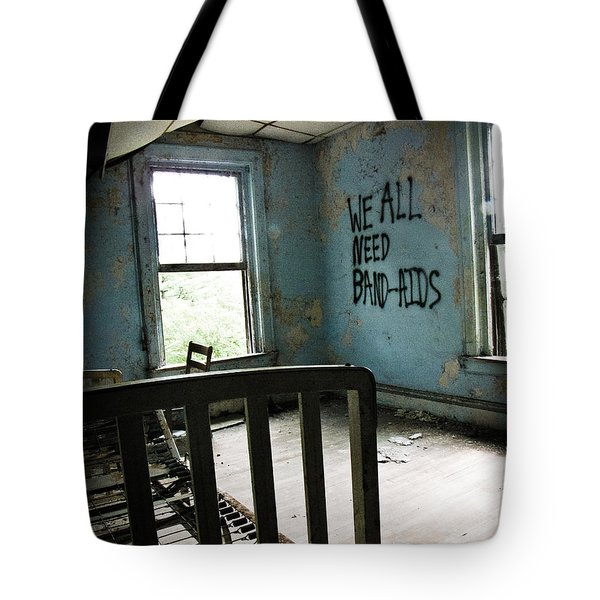 We All Need Band-aids Tote Bag