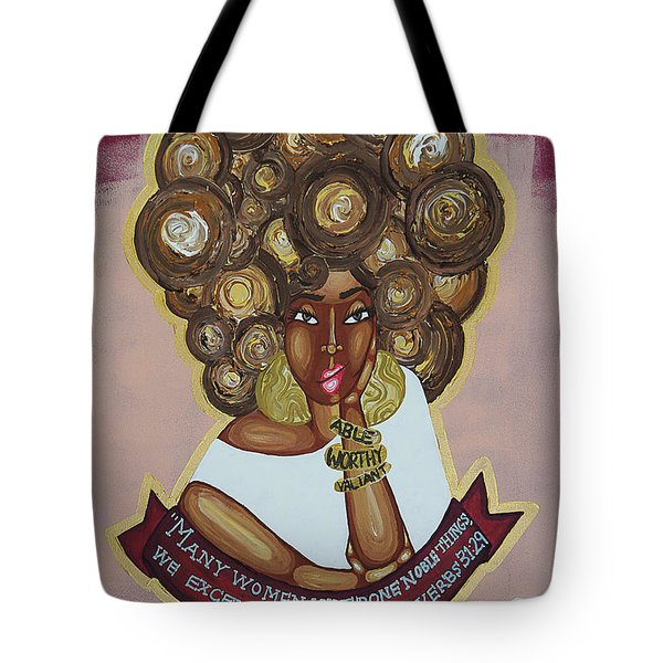 We Excel Them All Tote Bag