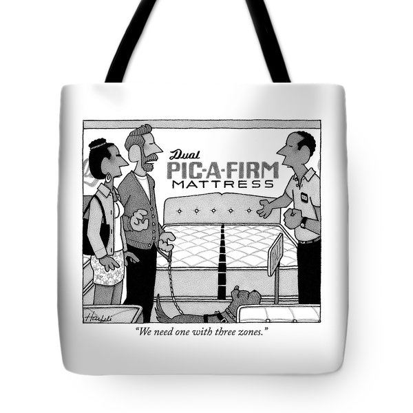 We Need One With Three Zones Tote Bag