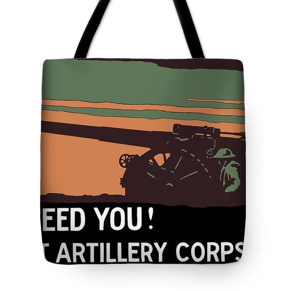 We Need You - Coast Artillery Corps Usa Tote Bag