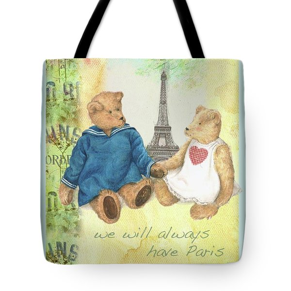 We Will Always Have Paris Whimsical Bears Tote Bag
