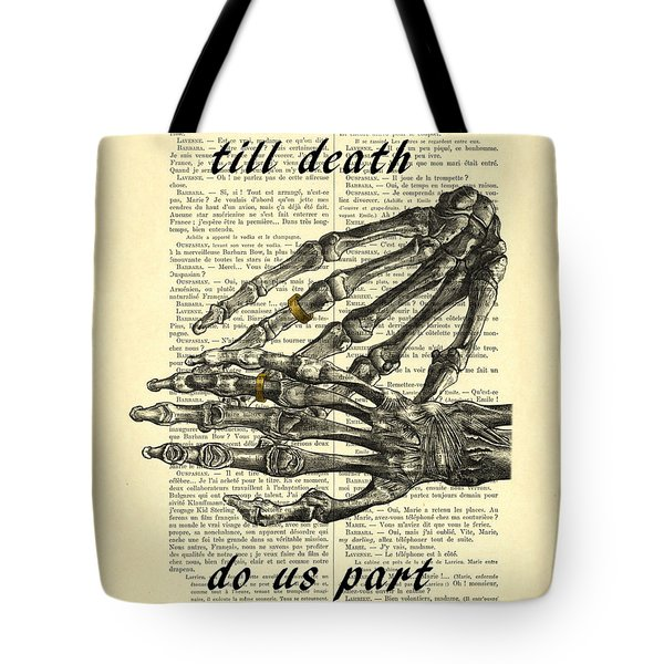 Wedding Gift, Till Death Do Us Part Tote Bag
