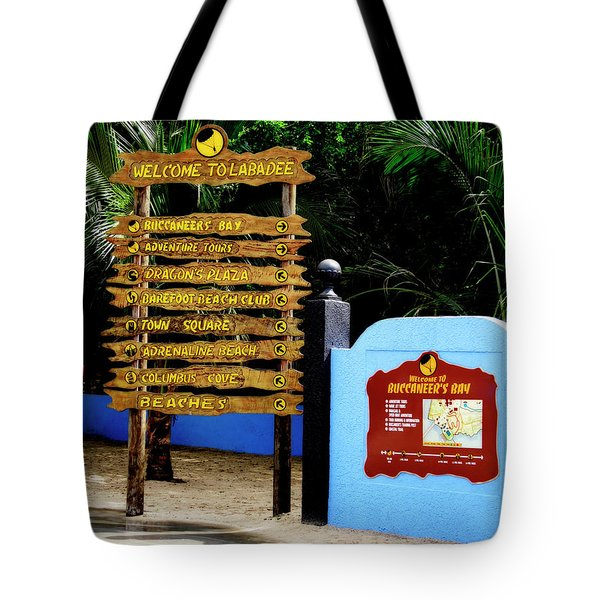 Welcome To Labadee Tote Bag by Shelley Neff