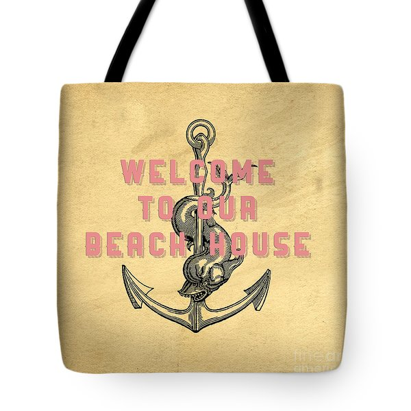 Tote Bag featuring the digital art Welcome To Our Beach House by Edward Fielding