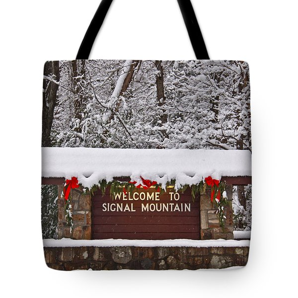 Welcome To Signal Mountain Tote Bag by Tom and Pat Cory