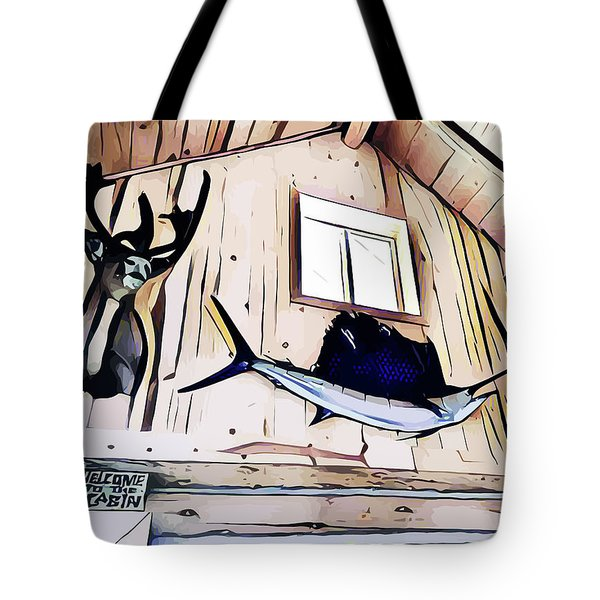 Welcome To The Cabin Tote Bag
