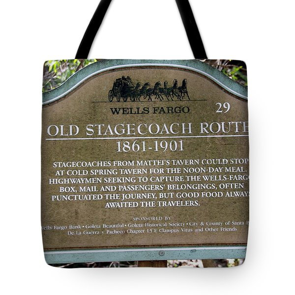 Wells Fargo Stage Coach Sign Tote Bag