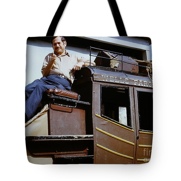 Tote Bag featuring the photograph Wells Fargo Stagecoach And Me by Merton Allen