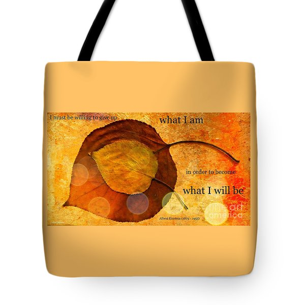What I Will Be Tote Bag