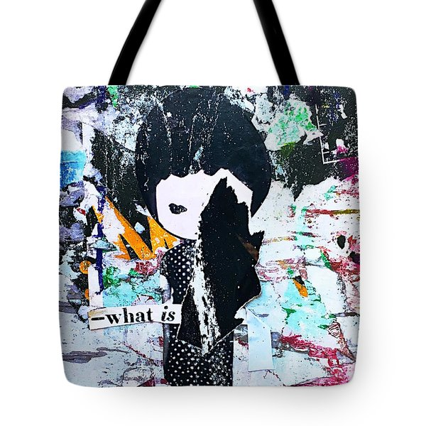 Tote Bag featuring the photograph What Is ... by JoAnn Lense