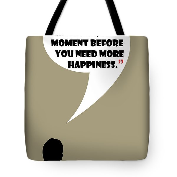 What Is Happiness - Mad Men Poster Don Draper Quote Tote Bag
