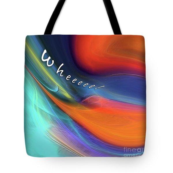 Tote Bag featuring the digital art Wheeeee by Margie Chapman