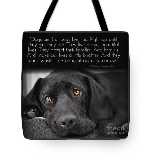 When Dogs Die Tote Bag