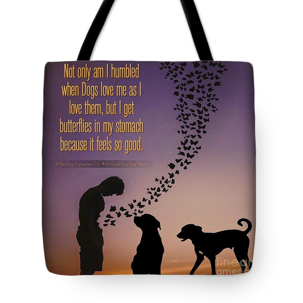 When I Get Butterflies Tote Bag