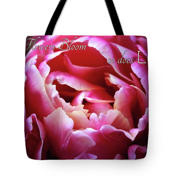Tote Bag featuring the photograph Where Flowers Bloom by Trina Ansel
