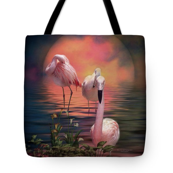 Tote Bag featuring the mixed media Where The Wild Flamingo Grow by Carol Cavalaris