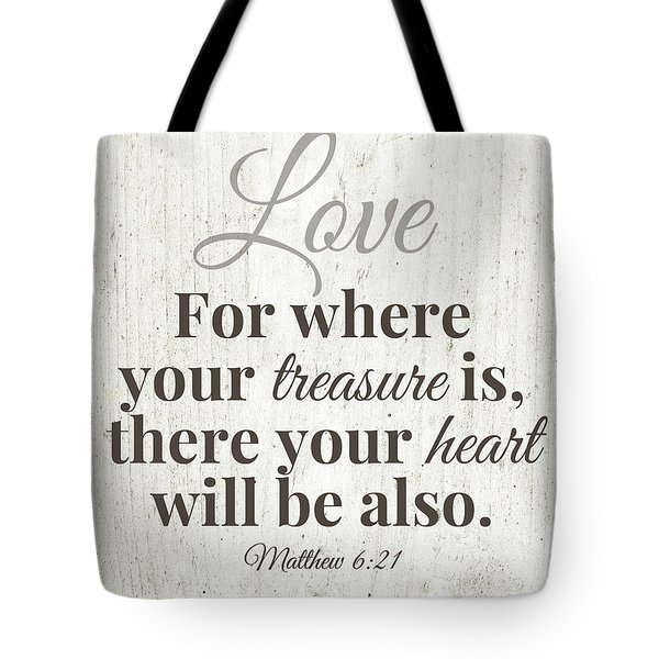 Where Your Treasure Is- Art By Linda Woods Tote Bag