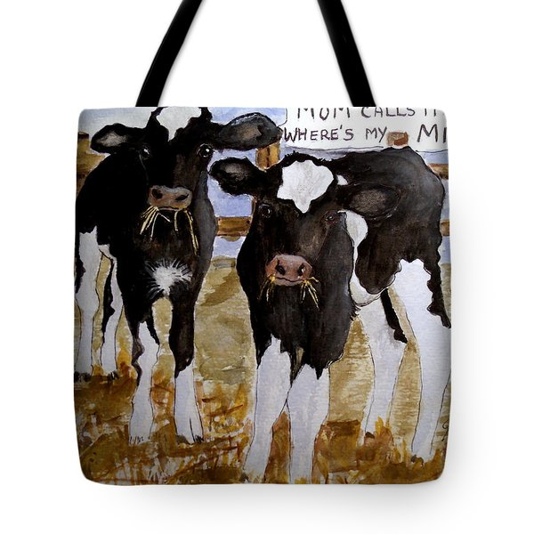 Where's My Milk? Tote Bag