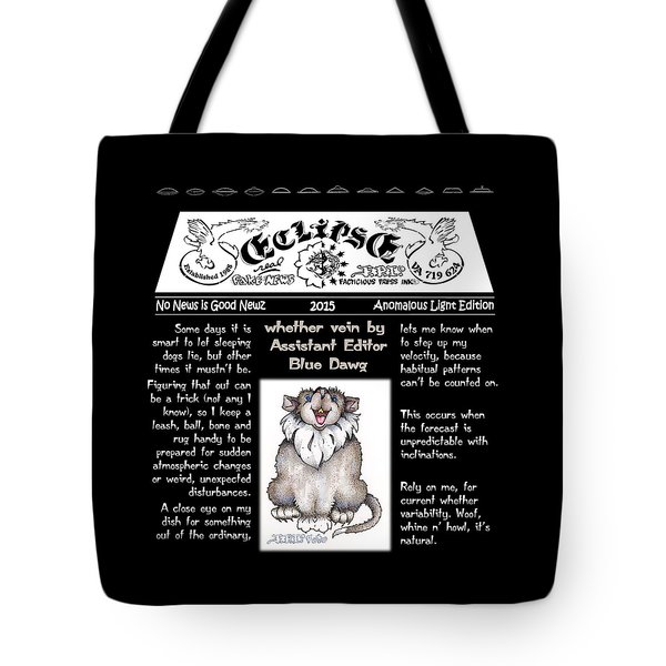 Real Fake News Whether Columnist 2 Tote Bag
