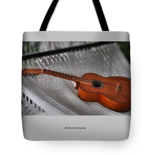 While My Guitar Gently Sleeps Tote Bag by Jim Walls PhotoArtist