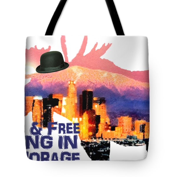 Wild And Free-in Anchorage Tote Bag