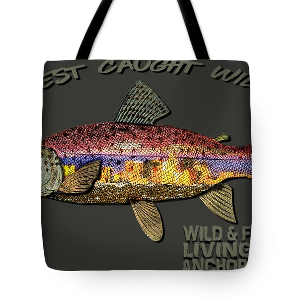 Wild And Free In Anchorage-trout With Hat Tote Bag